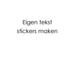 Eigen stickers maken