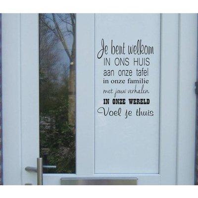 """Voordeur sticker """"je bent welkom"""""""