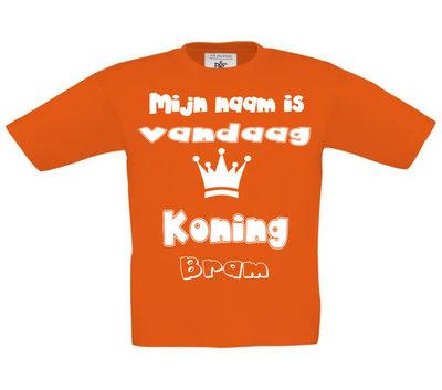 "Koningsdagshirt ""Vandaag is mijn naam Koning/koningin..."""