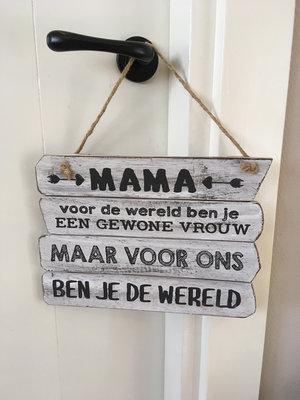Houten hanger Mama jij bent de wereld